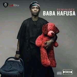 "Reminisce Unveils Official Artwork For ""Baba Hafusa"" Album"