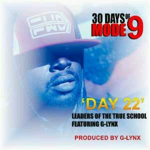 MUSIC   Modenine – Leaders Of the True School (30 Days Of Modenine Day 22)