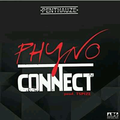 DOWNLOAD: Phyno – Connect MP3
