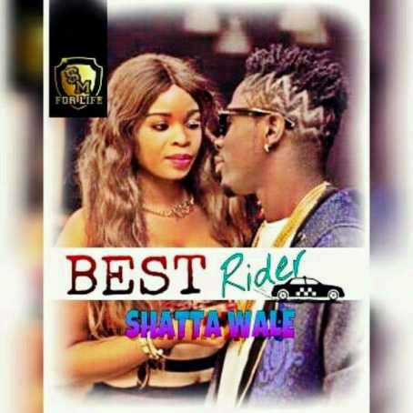 """MUSIC   Shatta Wale – """"Best Rider"""" (Prod. By Ronny Turn Me Up)"""