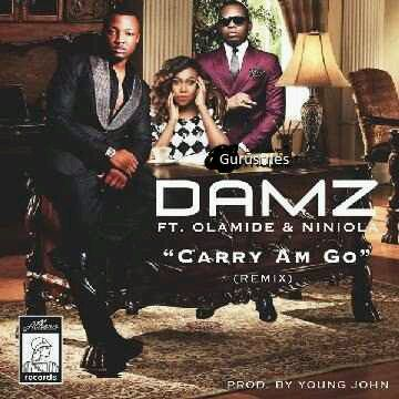 MUSIC | Damz ft. Olamide & Niniola – Carry Am Go (Remix)