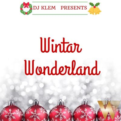 DJ Klem Presents: WINTAR Wonderland (The Christmas E.P)