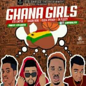 MUSIC | Xto Carter Ft. Shun Bebe X Keeda Xpensiv X Dr Flexzy – Ghana Girls