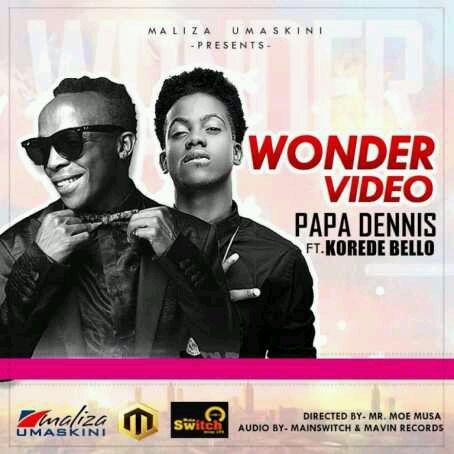 VIDEO + AUDIO | Papa Dennis – Wonder ft. Korede Bello
