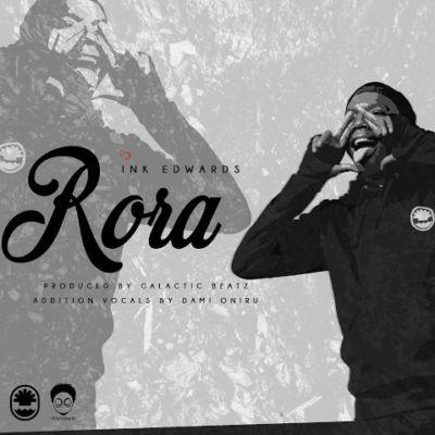 """INK Edwards – """"Rora"""" (Prod. by Galactic Beatz)"""