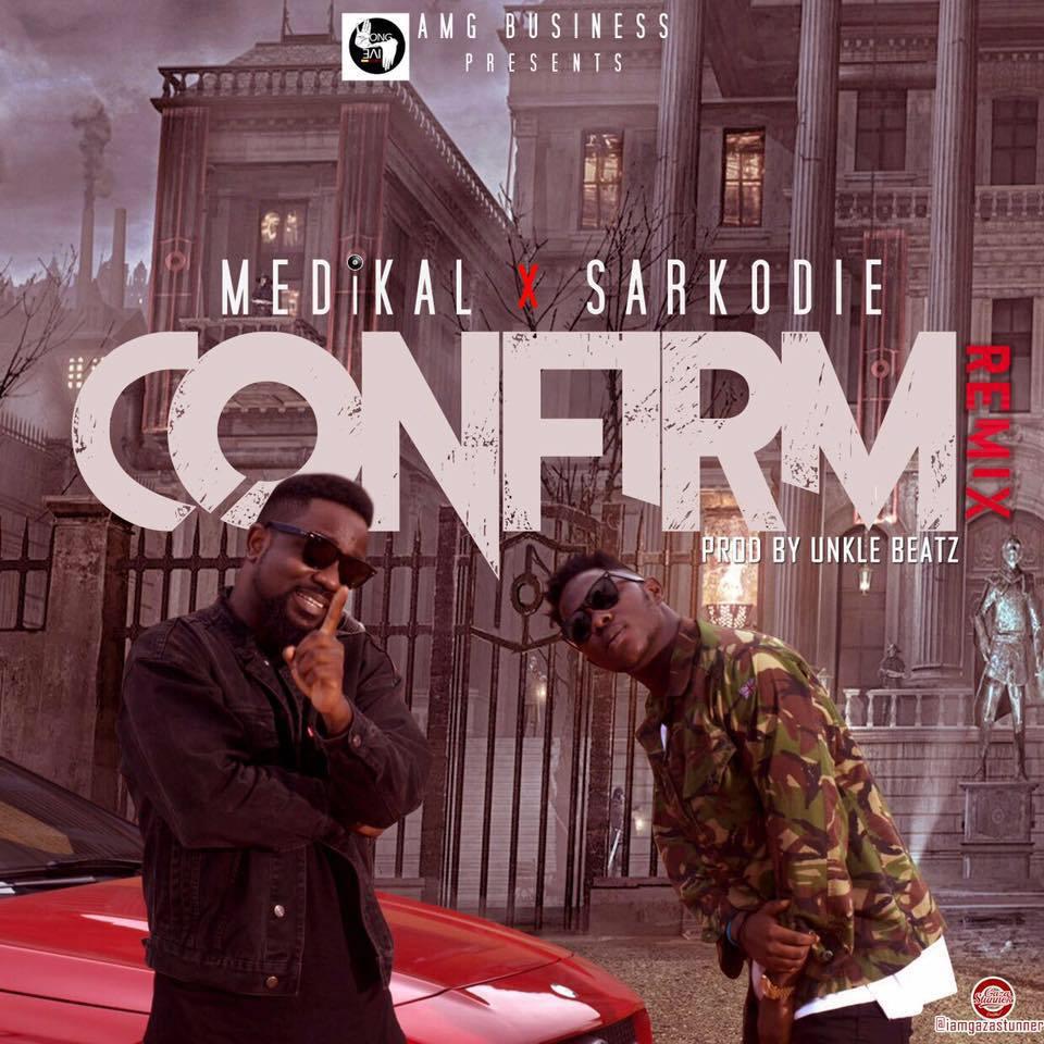 VIDEO + AUDIO   Medikal – Confirm (Remix) ft. Sarkodie