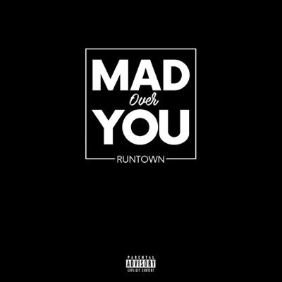 DOWNLOAD: Runtown – Mad Over You MP3