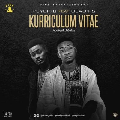 """Psychic ft. Oladips – """"Kurriculum Vitae"""" (Prod. Mr Jabulani)"""