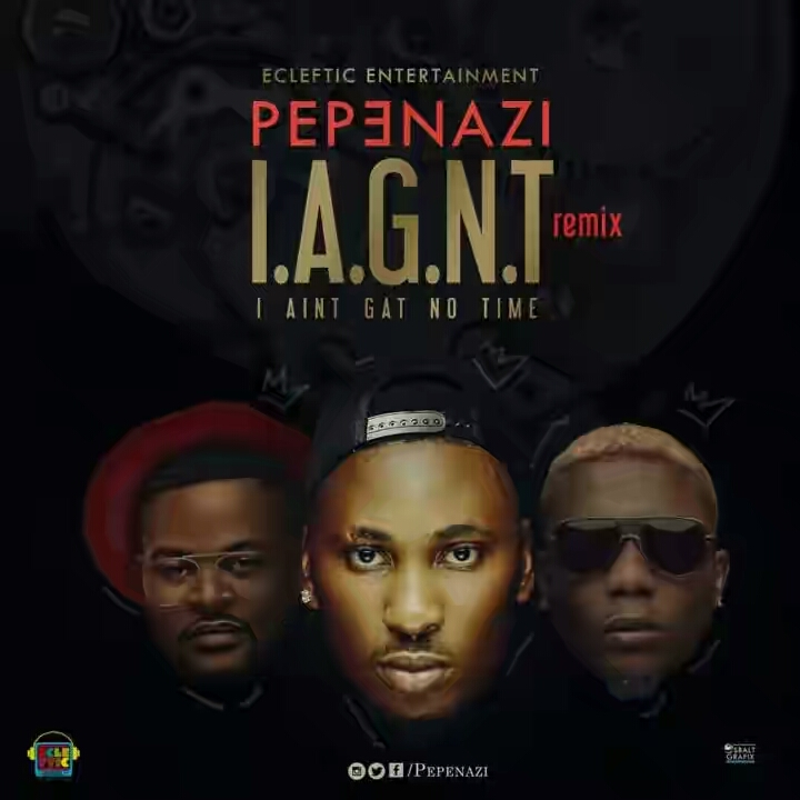 "wp 1479765628051 - Pepenazi ft. Reminisce & Falz – ""I Aint Got No Time"" (Remix)"