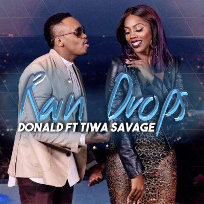 VIDEO + AUDIO | Donald Ft. Tiwa Savage – Rain Drops