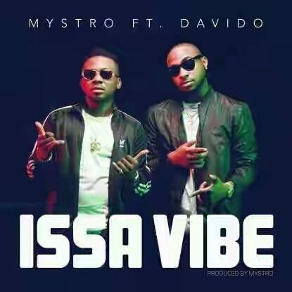 VIDEO   Mystro ft. Davido – Issa Vibe