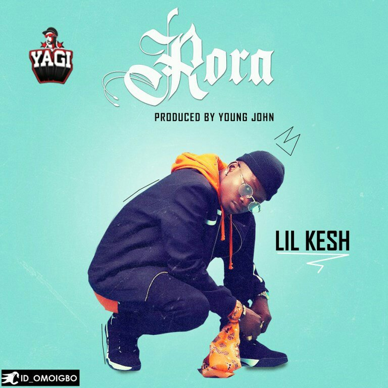 DOWNLOAD MP3: Lil Kesh – Rora (Prod. By Young John)