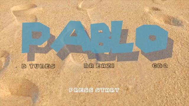 VIDEO: DTUNES Ft. Mr Eazi & CDQ – Pablo