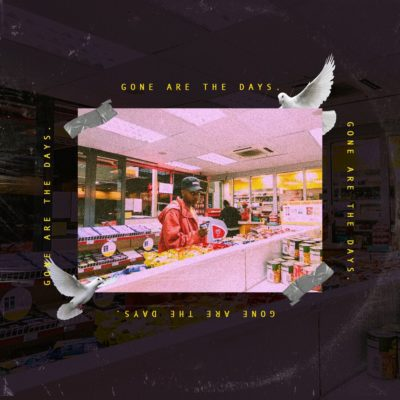DOWNLOAD MP3: A-Reece – Gone Are The Days