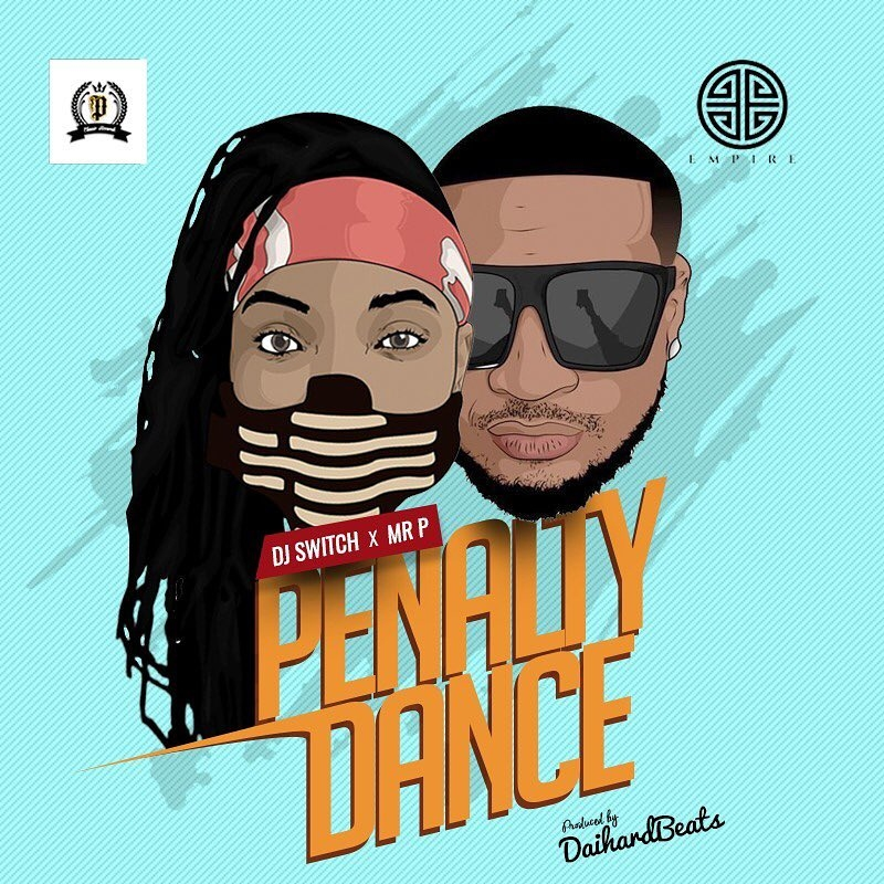 MP3: Mr  P (Peter PSquare) – Penalty Dance Ft  DJ Switch