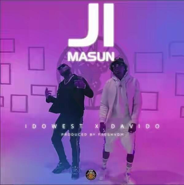 VIDEO: Idowest – Ji Masun ft. Davido