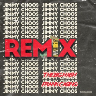 MP3: The Big Hash – Jimmy Choos Remix ft. Frank Casino