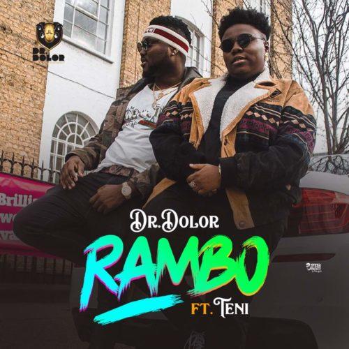MUSIC | Dr. Dolor x Teni – Rambo