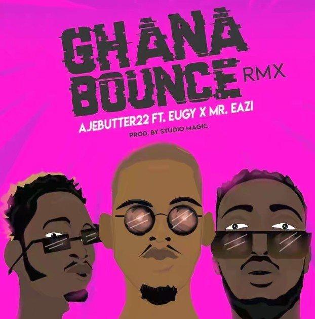 MP3: Ajebutter22 – Ghana Bounce ft. Mr. Eazi & Eugy