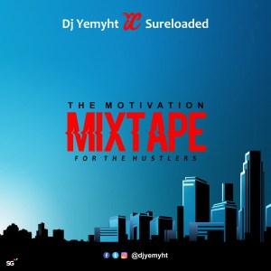 DOWNLOAD: DJ Yemyht – Motivation Mixtape Feat. Victor AD & Erigga