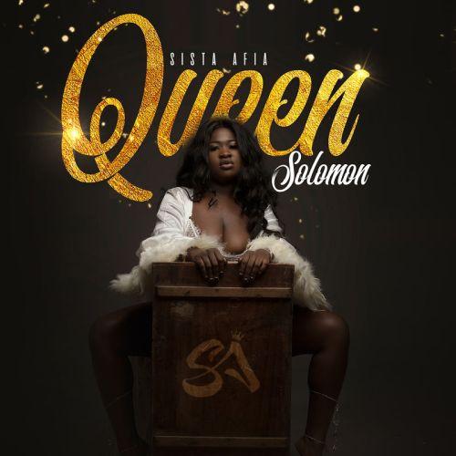 DOWNLOAD: Sista Afia – Queen Solomon (Full Album & Zip)
