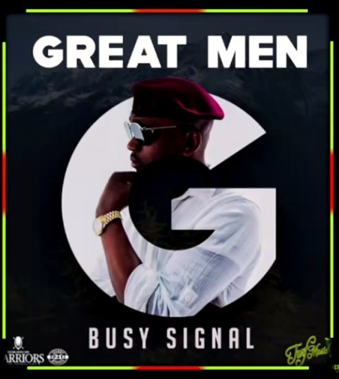 DOWNLOAD: Busy Signal – Great Men (mp3)