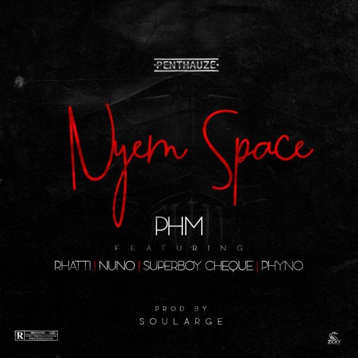 DOWNLOAD: PentHauze Music ft. Phyno x Rhatti x Nuno x Superboy Cheque – Nyem Space (mp3)