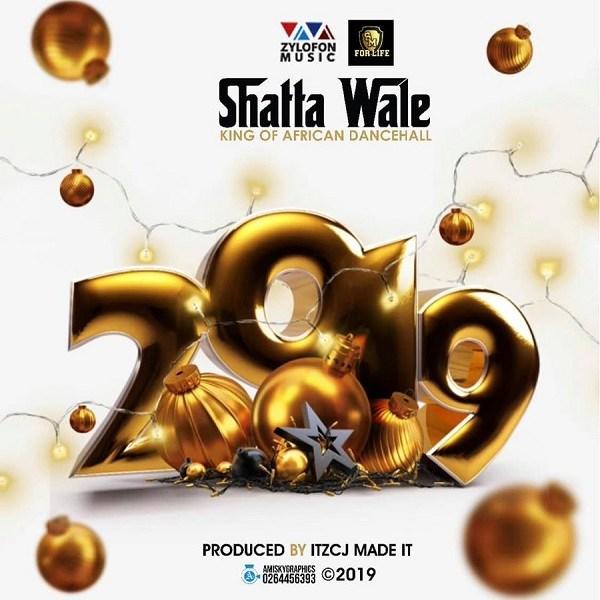 DOWNLOAD: Shatta Wale – 2019 (mp3)