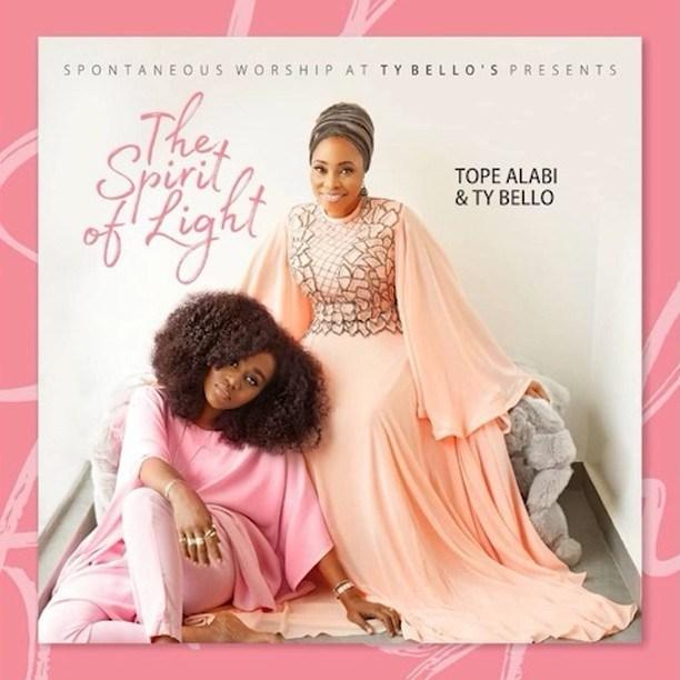 Full Album: Tope Alabi & Ty Bello – The Spirit of Light (Zip Download mp3)