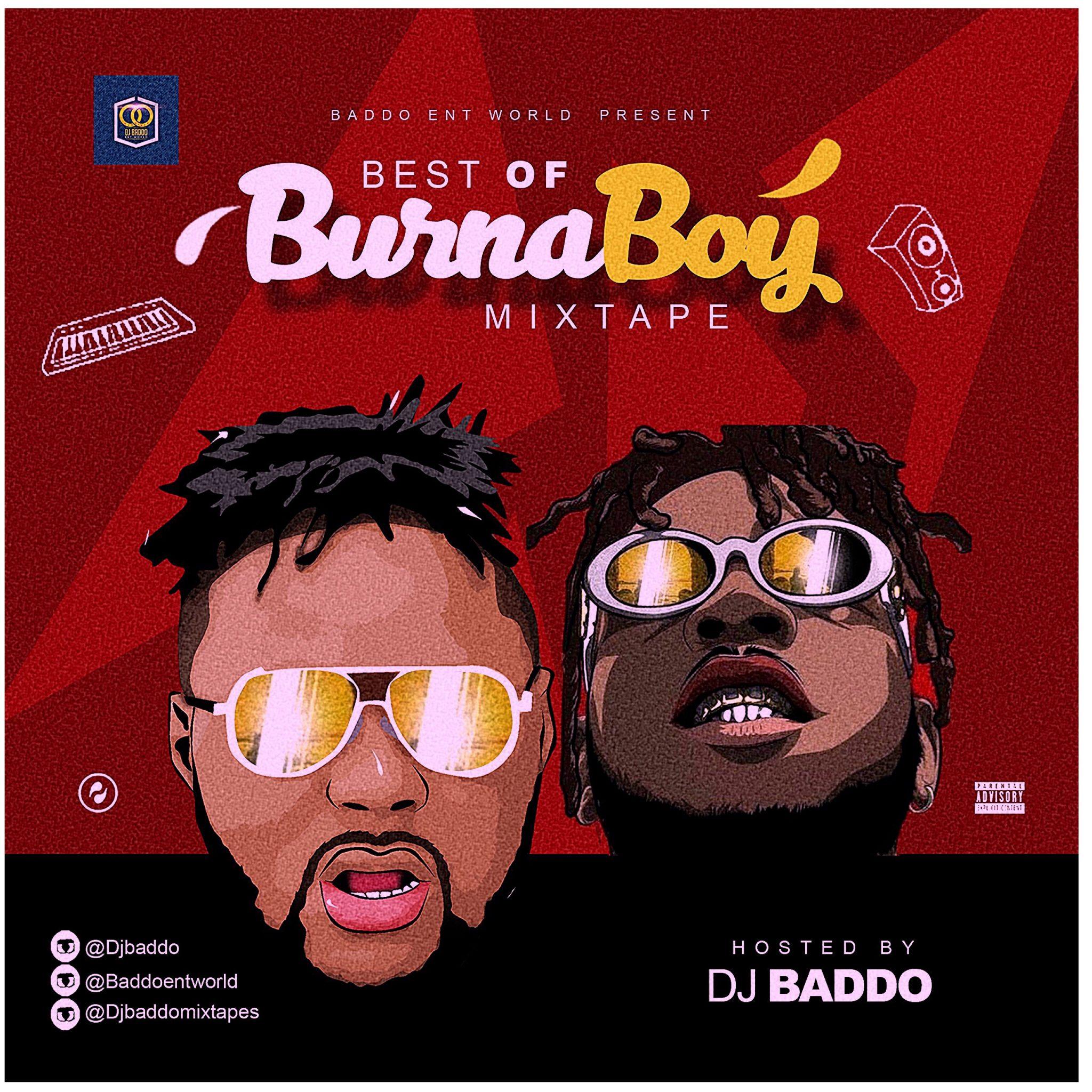 DOWNLOAD MIXTAPE: DJ Baddo – Best Of Burnaboy Mix