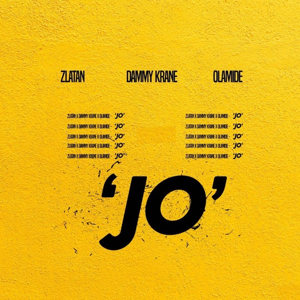DOWNLOAD: Dammy Krane ft  Zlatan Ibile, Olamide – Jo (mp3