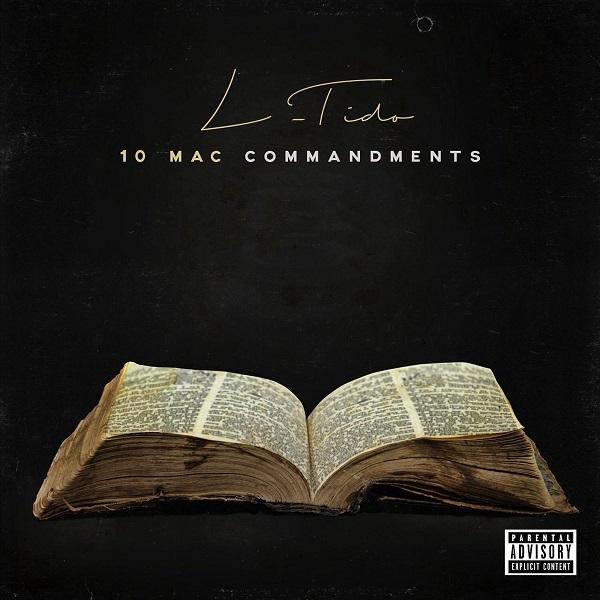 DOWNLOAD: L-Tido – 10 Mac Commandment (mp3)