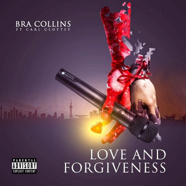 DOWNLOAD: Bra Collins ft. Carl Clottey – Love and Forgiveness (mp3)