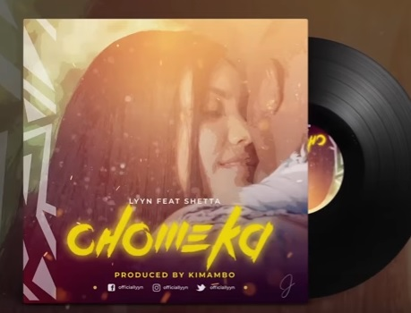 DOWNLOAD: Lyyn ft Shetta – Chomeka (mp3) • illuminaija