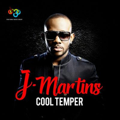 DOWNLOAD: J Martins – Cool Temper (mp3) • illuminaija