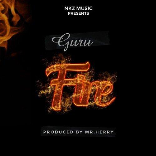 DOWNLOAD: Guru – Fire (mp3)