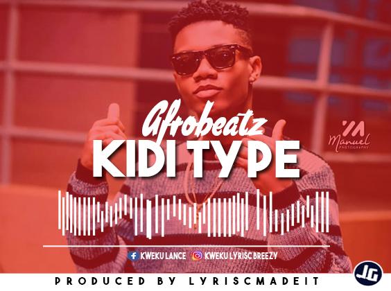 DOWNLOAD: Kidi Beat Type Beat 2019 Afrobeat (Prod. LyriscMadeit)