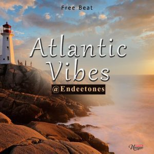 Download Freebeat: Atlantic Vibez Afrobeat Instrumental (Prod Endeetone)