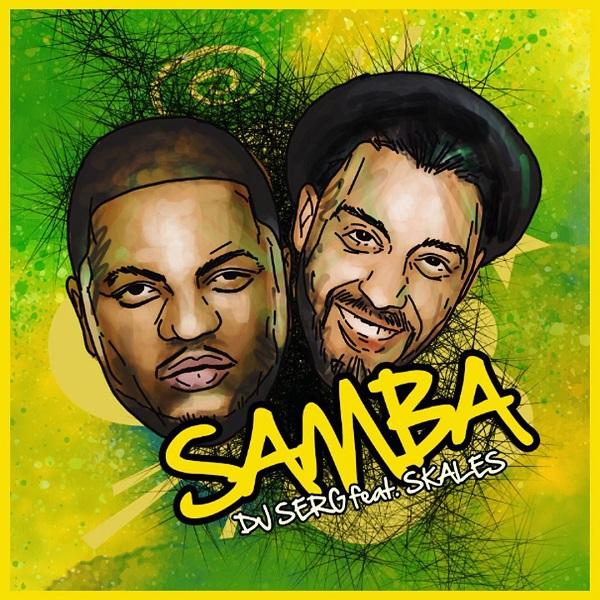 DOWNLOAD: DJ Serg ft. Skales – Samba (mp3)