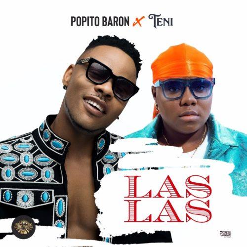 DOWNLOAD: Popito Baron ft. Teni – Las Las (mp3)