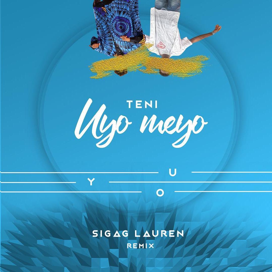 DOWNLOAD: Teni – Uyo Meyo (Sigag Lauren Remix) mp3
