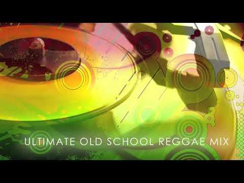MIXTAPE: Ultimate Old School Reggae Mix • illuminaija