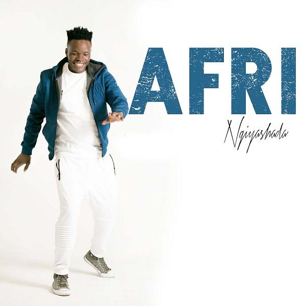 DOWNLOAD: Afri – Ngiyashada MP3
