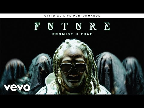 "WATCH: Future Performs ""Promise U That"" & ""Call The Coroner"" Live For Vevo"