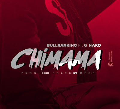 DOWNLOAD: Bulranking ft. G Nako – Chimama (mp3)