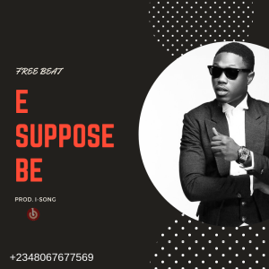 Download Freebeat: E Suppose Be RnB Instrumental (Prod  I-SONG