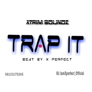 FreeBeat: Trap It (Prod Xperfect)