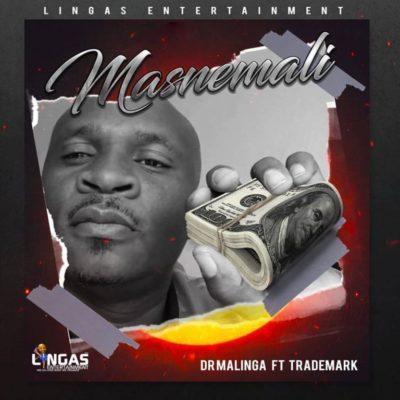 DOWNLOAD: Dr Malinga ft. Trademark – Masnemali (mp3)