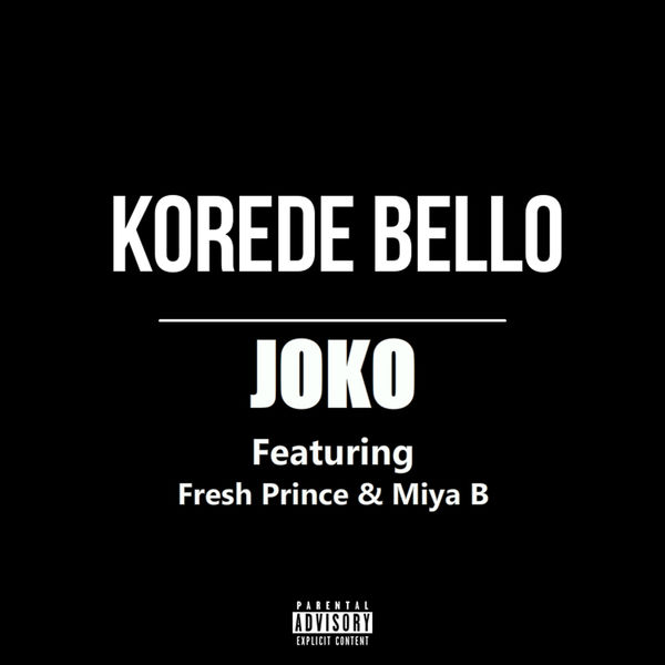 DOWNLOAD: Korede Bello ft. Fresh Prince, Miya B – Joko (mp3)