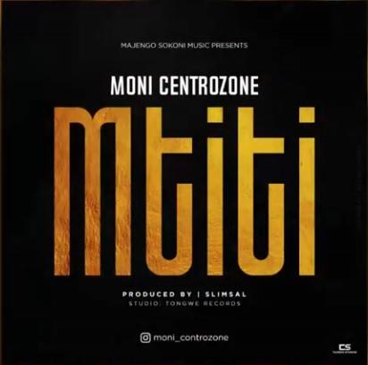DOWNLOAD: Moni Centrozone – Mtiti (mp3)